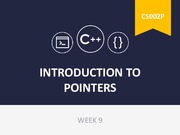 Week 9- Introduction to pointers