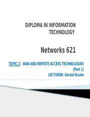 Networks 621 Topic 2 Part 1.pptx