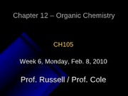 Lecture 12, Chapter 12 - Intro. to Organic Chemistry Alkanes
