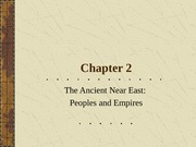 Chapter2_Lecture_ANE_Peoples_Empires(2)