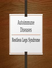 SC131-Unit 3-PPP-Autoimmune diseases-Restless Legs Syndrome.pptx