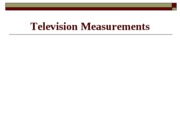 Television Measurements