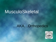 MusculoSkeletal Part I 2014