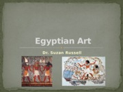 Cultural Foundations Egyptian Art Notes