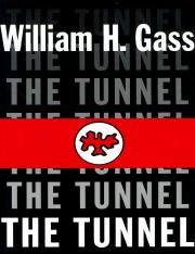 Gass, William H. - The Tunnel (1999, Dalkey Archive Press, 1564782131,9781564782137).pdf