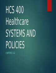 Chapter 1&2 - Healthcare Systems and Policies.pptx