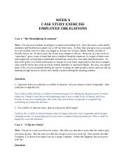 Week 6 Cases--ANSWERS--Employee obligations--rev. 2010 (1).docx