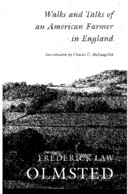 Olmstead - Walks and Talks of an American Farmer in England