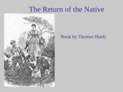 The Return of the Native Powerpoint-Hardy