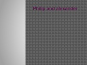18. Philip II and Alexander the Great