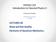 Lecture 38 - PHYS222_Fall2013