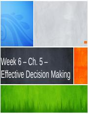 Week 5 - Chapter Six  - Decision Making.pptx
