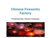 The Chinese Fireworks Industry Presentation-Steven Chaissan