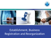 Chap 5 BUSINESS REGISTRATION AND REORGANIZATION