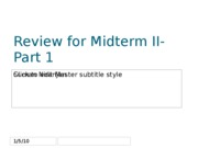 Review for Midterm II-Part 1