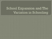 Lecture 4-5_School Expansion and The Variation in Schooling