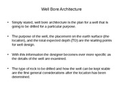 Topic 4 Well Bore Architecture