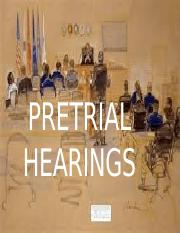 Pretrial Hearings_ppt.pptx