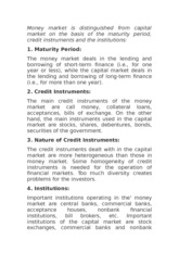 Distinguish between money markets and capital markets