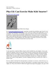 Reynolds, G (2010). Phys Ed- Can exercise make kids smarter .docx