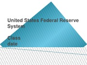 United States Federal Reserve System (10 slide with References)A+