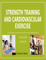 Strength Training and Cardiovascular Exercise