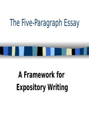 the five paragraph essay a framework for expository writing There are many different types of essays, including narrative, expository, argumentative, persuasive, comparative, literary, and so on the type of essay will determine your topic and thesis essays for standardized tests are typically either persuasive, in which you will answer a question, or literary, in which you will write about something you read.