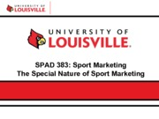 Ch. 1_ Special Nature of Sport Marketing