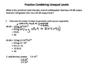 Combining Unequal Instensity Levels Practice Questions