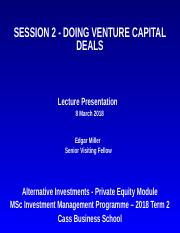 Session 2 - Doing VC Deals - IM Lecture Presentation (7 Mar 18).pptx