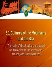 5.1 Cultures of the Mountains and the Sea
