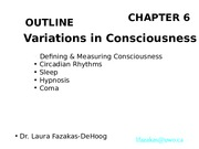 Psych 1000 Chapter 6A  _Consciousness_ _2014_ BW