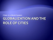 URS1006 Lecture 15 gobaliz and global cities edited