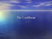 The Caribbean (PowerPoint)