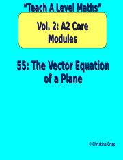55 The Vector Equation of a Plane.ppt