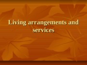 Living+arrangements+and+services+student+version