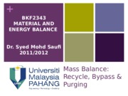 W07 Chap 2 Material Balance Recycle Bypass Purge