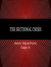 FH APUSH Chapter 14-The Sectional Crisis.pptx