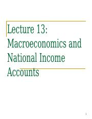 Lecture 13 - Macro and National income Accounts