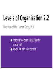 Levels of Organization 2.2: Human Body (cont'd)