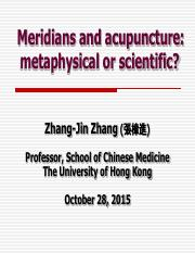 Lecture 7_Meridians and Acupncture,Metaphysical or Scientific
