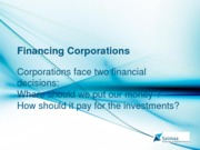 ECFT 2014 FINANCING CORPORATIONS - WHY MONEY IS NEEDED