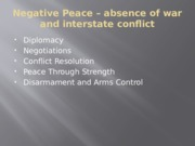 Negative Peace – absence of war and interstate