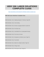 HRM 586 LABOR RELATIONS COMPLETE CLASS