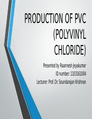 PRODUCTION OF PVC (POLYVINYL CHLORIDE).pptx