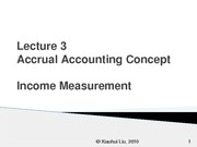 Lecture 3 Accrual Accounting