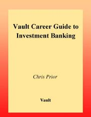 Vault Career Guide To Investment Banking Pdf