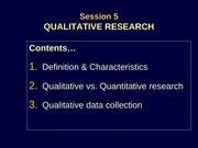 Session 5 - QUALITATIVE RESEARCH