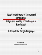 Lecture 6-7 Orign of the name of Bangladesh.ppt