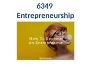 6349  Entrepreneurship 2016 Week 1 Assessment Lecture (1)